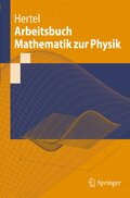 Arbeitsbuch Mathematik zur Physik