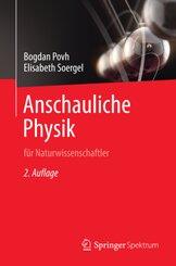 Anschauliche Physik für Naturwissenschaftler