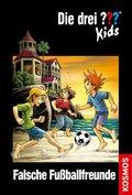 Die drei Fragezeichen-Kids, Falsche Fußballfreunde