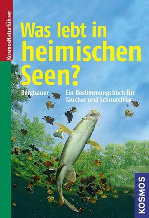 Was lebt in heimischen Seen?