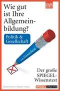 Wie gut ist Ihre Allgemeinbildung? Politik & Gesellschaft.