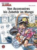 Von Accessoires bis Zubehör im Manga
