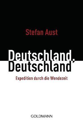 Deutschland, Deutschland - Expedition durch die Wendezeit