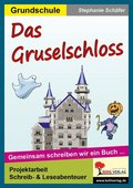 Das Gruselschloss - Die Klasse als Autor, m. CD-ROM