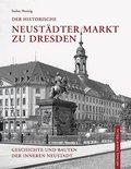 Der historische Neustädter Markt zu Dresden