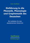 Einführung in die Phonetik, Phonologie und Graphematik des Deutschen
