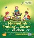 Im Morgenkreis Frühling und Ostern erleben, m. Audio-CD