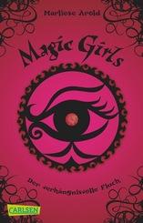 Magic Girls, Der verhängnisvolle Fluch