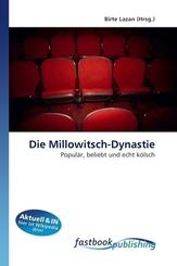 Die Millowitsch-Dynastie