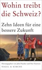 Wohin treibt die Schweiz?
