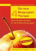 Die neue 4 Blutgruppen-Therapie