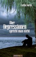 Über Depressionen spricht man nicht