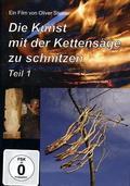 Die Kunst mit der Kettensäge zu schnitzen, DVD - Tl.1