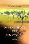 Das Komplott der Senatoren, Großdruck