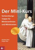 Der Mini-Kurs, Vorbereitungsmappe für Ministrantinnen und Ministranten
