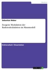 Exogene Modulation der Radioiodexhalation im Mausmodell