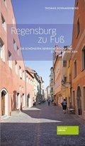 Regensburg zu Fuß