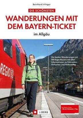 Die schönsten Wanderungen mit dem Bayern-Ticket im Allgäu