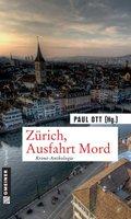 Zürich, Ausfahrt Mord