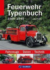 Feuerwehr Typenbuch 1900-1945