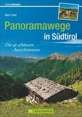 Panoramawege in Südtirol