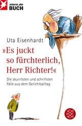 """""""Es juckt so fürchterlich, Herr Richter!"""""""