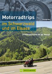 Motorradtrips im Schwarzwald und im Elsass