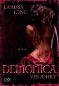 Demonica, Verführt