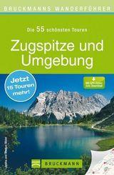 Bruckmanns Wanderführer Zugspitze und Umgebung
