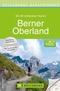 Bruckmanns Wanderführer Berner Oberland