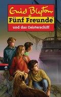 Fünf Freunde und das Geisterschiff