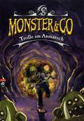 Monster & Co: Trolle im Anmarsch; Bd.3