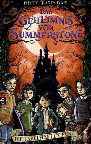 Das Geheimnis von Summerstone - Die fabelhaften Fünf