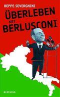 Severgnini, Überleben mit Berlusconi