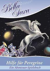 Bella Sara, Hilfe für Peregrine - Ein Abenteuer-Spielebuch