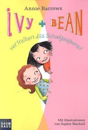 Ivy + Bean vertreiben das Schulgespenst