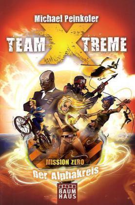 Peinkofer, Team X-Treme - Der Alphakreis