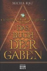 Tommy Garcia; Das Buch der Gaben; Bd.1