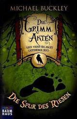 Die Grimm Akten - Die Spur des Riesen