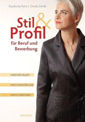 Stil & Profil für Beruf und Bewerbung