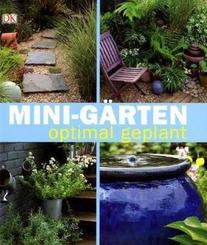 Mini-Gärten optimal geplant