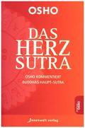 Osho kommentiert Buddhas Herz Sutra - Das Herz-Sutra