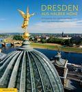 Dresden aus halber Höhe