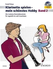 Klarinette spielen - mein schönstes Hobby, m. Audio-CD - Bd.2