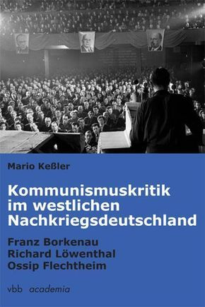 Kommunismuskritik im westlichen Nachkriegsdeutschland