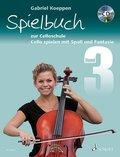 Cello spielen mit Spaß und Fantasie, Spielbuch zur Celloschule für 1-3 Violoncelli, teilweise mit Klavier, m. Audio-CD - Bd.3
