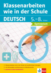 Klassenarbeiten wie in der Schule, Deutsch 5.-8. Klasse Gymnasium