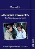"""""""Herrlich inkorrekt"""""""