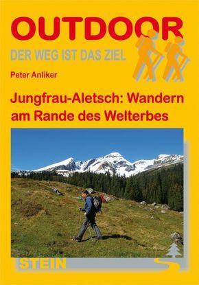 Jungfrau-Aletsch: Wandern am Rande des Welterbes