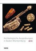 Archäologische Ausgrabungen in Baden-Württemberg 2010